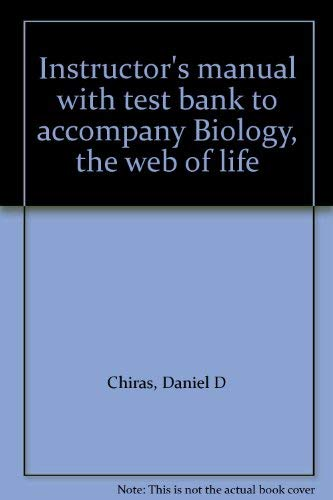 9780314020505: Instructor's manual with test bank to accompany Biology, the web of life