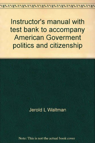 Instructor's manual with test bank to accompany: Jerold L Waltman