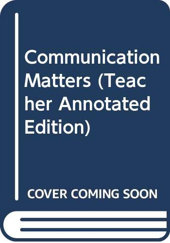 9780314021717: Communication Matters (Teacher Annotated Edition)