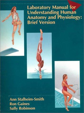 9780314022479: Human Anatomy and Physiology Laboratory Manual : Brief Version