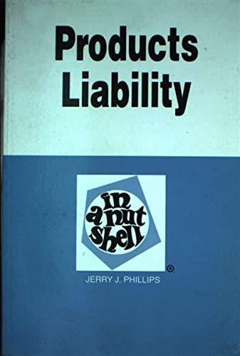 9780314022523: Products Liability: In a Nutshell (Nutshell Series)