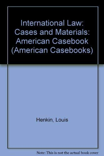 International Law: Cases and Materials (American Casebook): Richard Crawford Pugh;