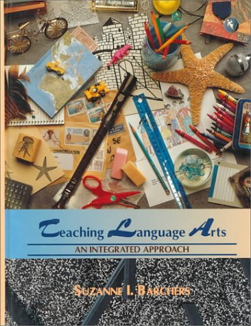 9780314025036: Teaching Language Arts: An Integrated Approach