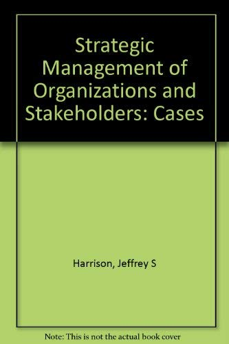 9780314026248: Strategic Management of Organizations and Stakeholders: Cases