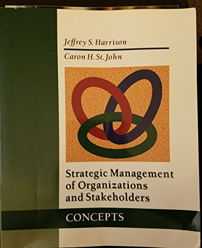 9780314026255: Strategic Management of Organizations and Stakeholders: Concepts