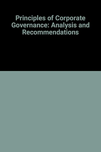Principles of Corporate Governance: Analysis and Recommendations: American Law Institute,