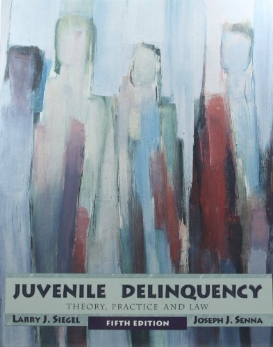 9780314026736: Juvenile Delinquency: Theory, Practice, and Law