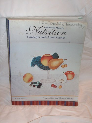9780314026927: Hamilton and Whitney's Nutrition: Concepts and Controversies