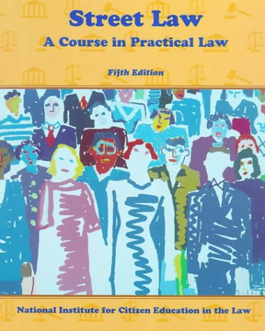 9780314027139: Street Law: A Course in Practical Law