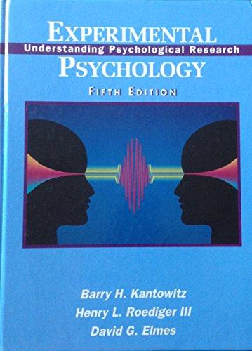 9780314027306: Experimental Psychology: Understanding Psychological Research