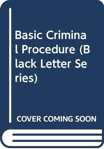 9780314027344: Black Letter on Criminal Procedure (Black Letter Series)