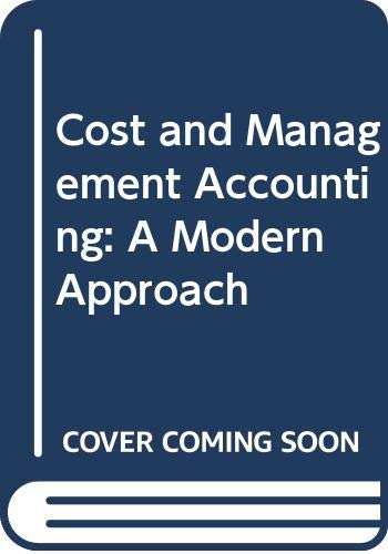 9780314027733: Cost and Management Accounting: A Modern Approach