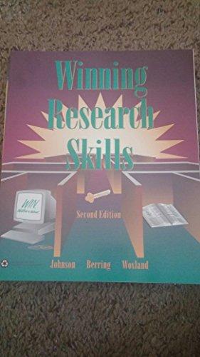 Winning Research Skills (0314027777) by Nancy P. Johnson; Robert C. Berring; Thomas A. Woxland