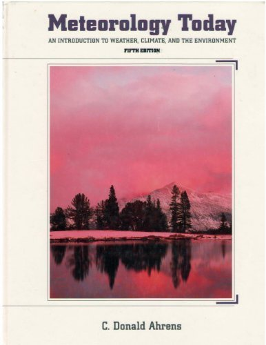 9780314027795: Meteorology Today: An Introduction to Weather, Climate and Environment