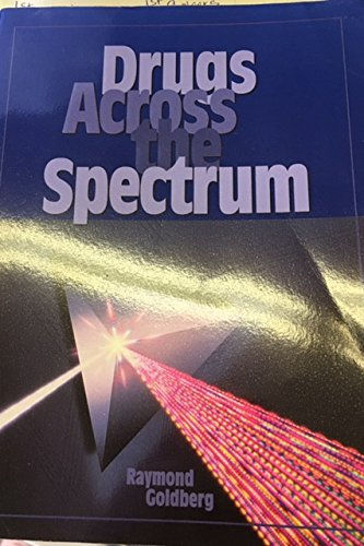 9780314027900: Drugs Across the Spectrum
