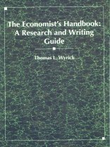 9780314028037: The Economist's Handbook: A Research and Writing Guide