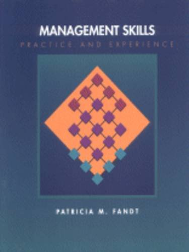 9780314028105: Management Skills: Learning Through Practice and Experience
