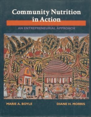 9780314028198: Community Nutrition in Action: An Entrepreneurial Approach