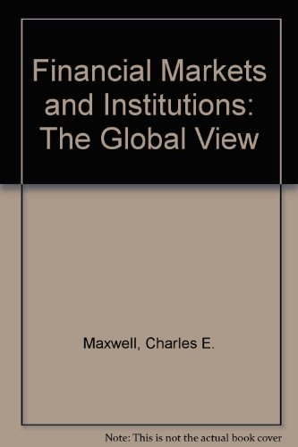 9780314028211: Financial Markets and Institutions: The Global View