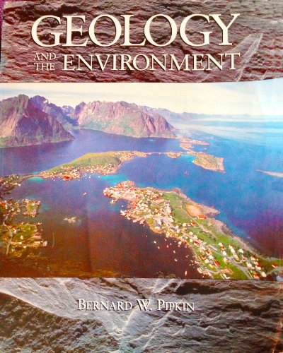 9780314028341: Geology and the Environment