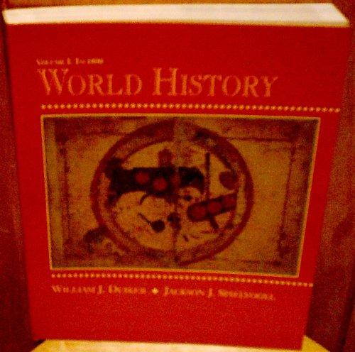 9780314028457: 001: World History, Volume I to 1800