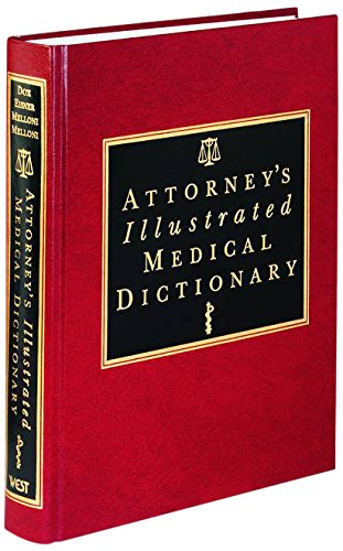 9780314028952: Attorney's Illustrated Medical Dictionary