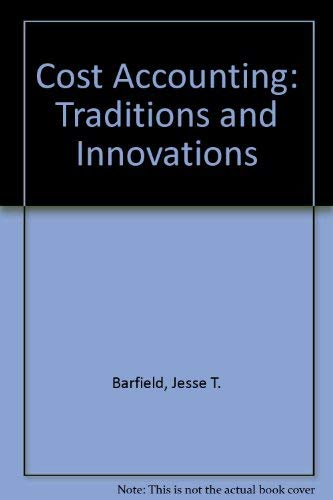 9780314029041: Cost Accounting: Traditions and Innovations