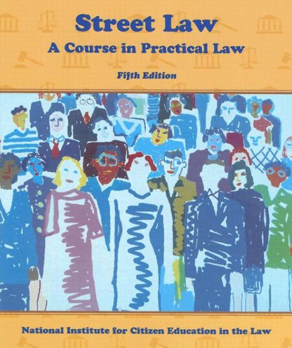9780314029355: Street Law: A Course in Practical Law