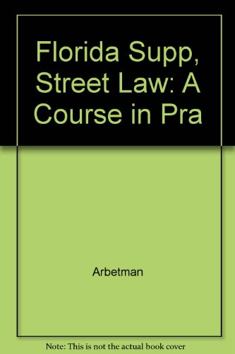 9780314029379: Street Law - A Course in Practical Law