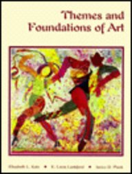 9780314029454: Themes and Foundations of Art/Student's Edition