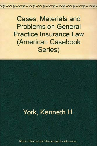 9780314029515: Cases, Materials and Problems on General Practice Insurance Law (American Casebook Series)
