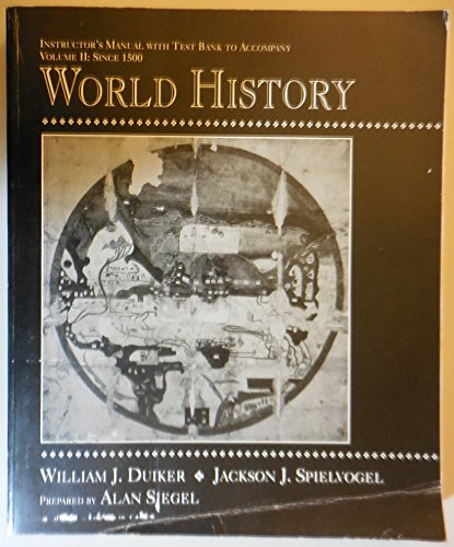 9780314032720: Instructor's Manual with Test Bank to accompany Duiker & Spielvogel's World History volume 2 since 1500 (world history, 2)