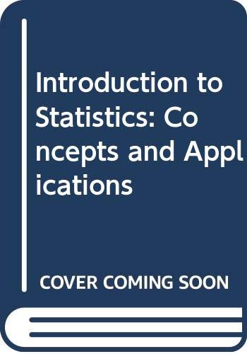 9780314033093: Introduction to Statistics: Concepts and Applications