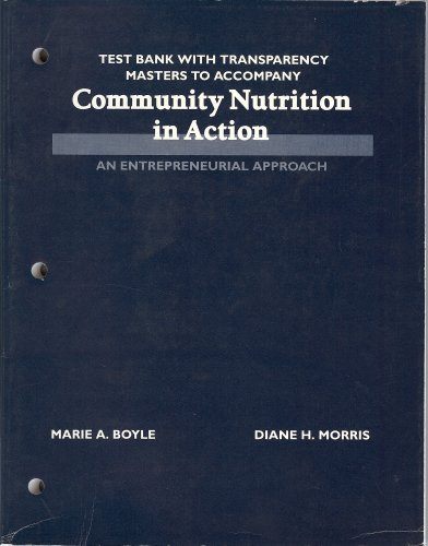 9780314033253: Community Nutrition in Action an Entrepreneurial Approach (Test Bank with Transparency Masters to Accompany)