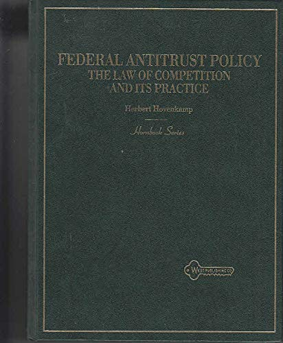 9780314033444: Hornbook on Federal Antitrust Policy, the Law of Competition and It's Practice (American Casebook)