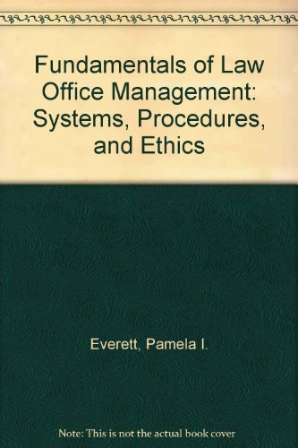 Fundamentals of Law Office Management: Systems, Procedures: Pamela I. Everett