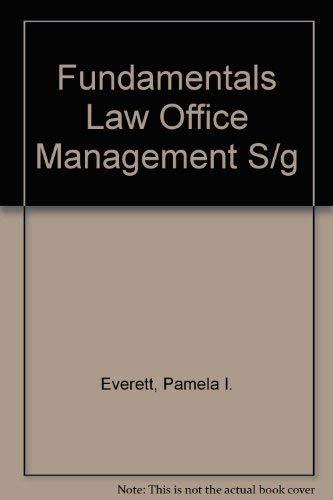 Fundamentals Law Office Management S/g: Pamela I. Everett