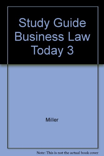 9780314036353: Study Guide Business Law Today 3