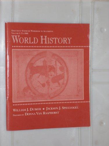 World History, Volume I to 1800: William J. Duiker,