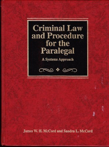 9780314039170: Criminal Law and Procedure for the Paralegal : A Systems Approach