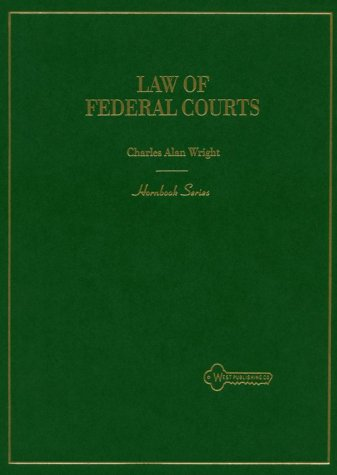 9780314040220: The Law of Federal Courts (Hornbook Series)