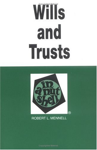 9780314040251: Wills and Trusts in a Nutshell (Nutshell Series)