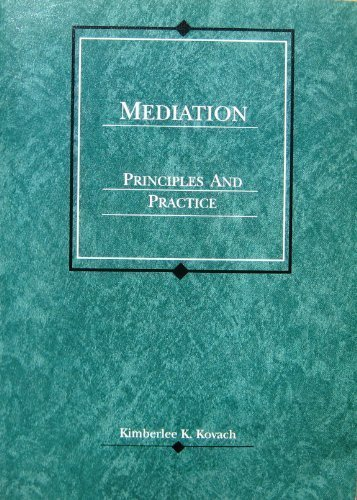 9780314040534: Mediation: Principles and Practice