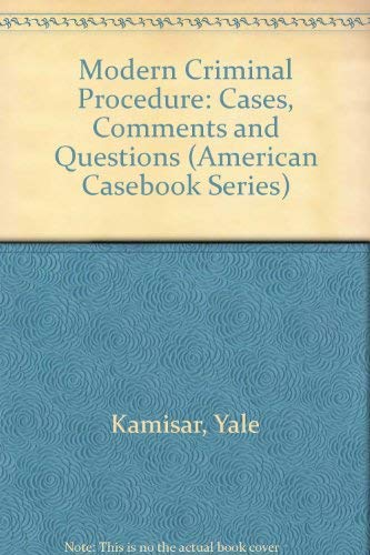 9780314041425: Modern Criminal Procedure: Cases, Comments and Questions (American Casebook Series)