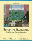 9780314041623: Effective Marketing: Creating and Keeping Customers