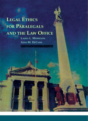 Legal Ethics for Paralegals and the Law: Laura L. Morrison;