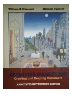 9780314042378: Effective Marketing: Creating and Keeping Customers
