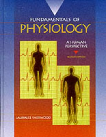 Fundamentals of Physiology: A Human Perspective: Lauralee Sherwood