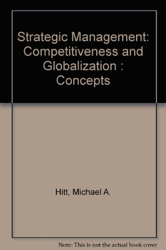 9780314043399: Strategic Management: Competitiveness and Globalization : Concepts