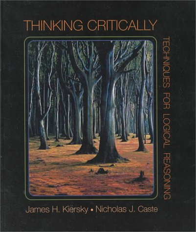 9780314043528: Thinking Critically: Techniques for Logical Reasoning